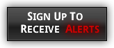 Sign up to Recieve Alerts